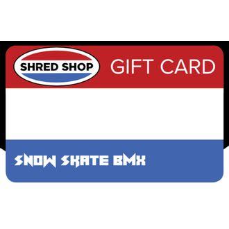 Shred Shop Gift Card
