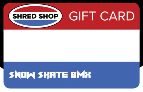 Shred Shop Gift Card