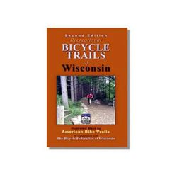 American Bike Trails Wisconsin's Recreational Bicycle Trails Book